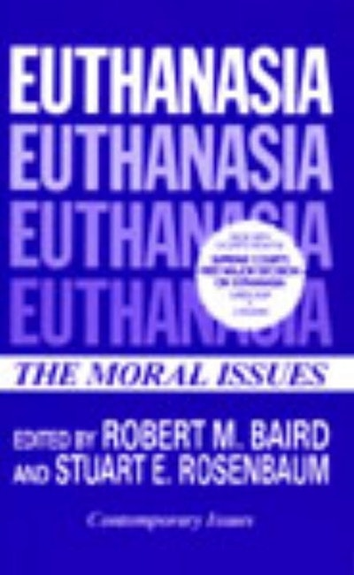 is euthanasia moral or immoral essay