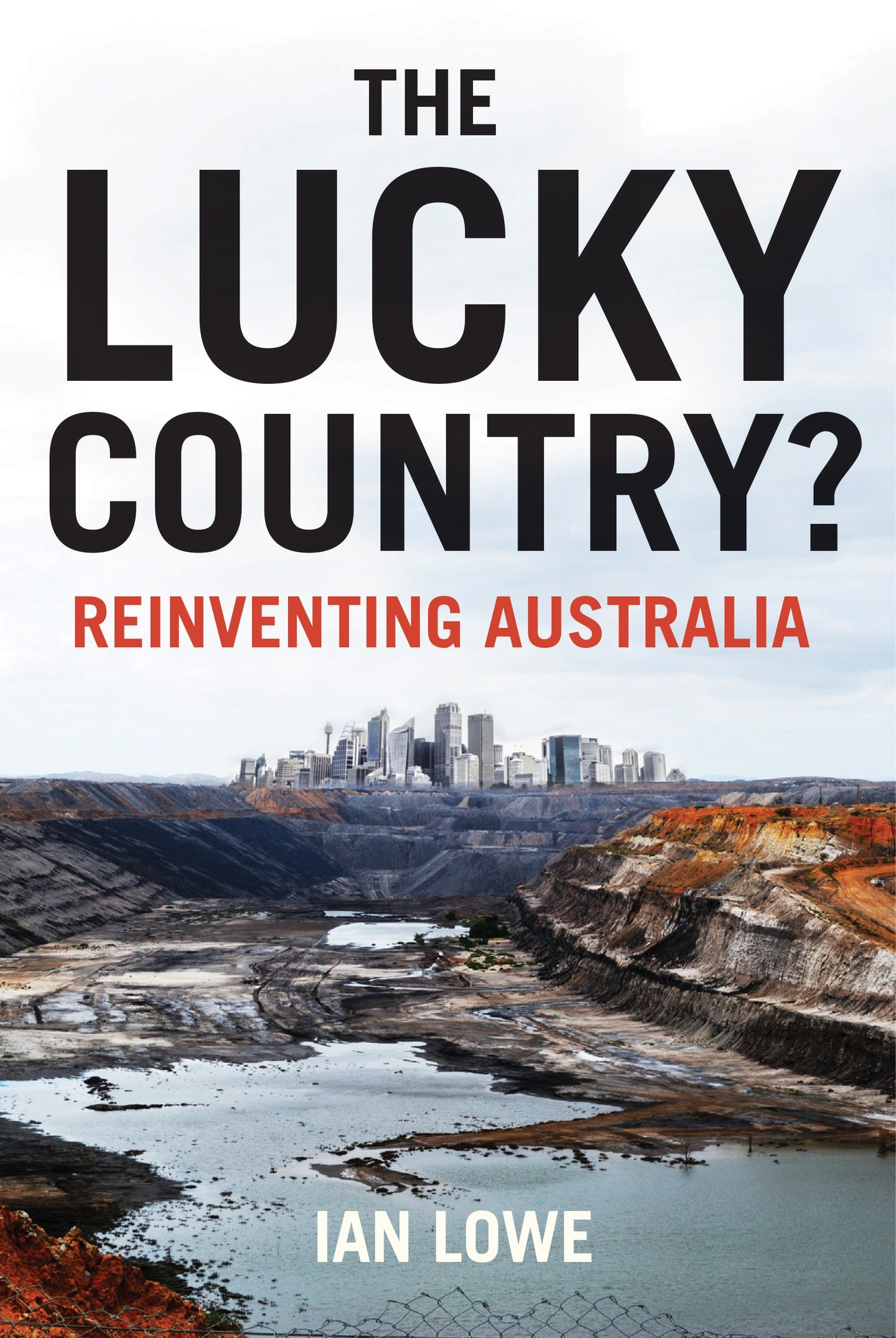 australia the lucky country essay Australians and businesses overwhelmingly think our country is a great place to live and have a business however, australian consumers and businesses are anxious about what the future.