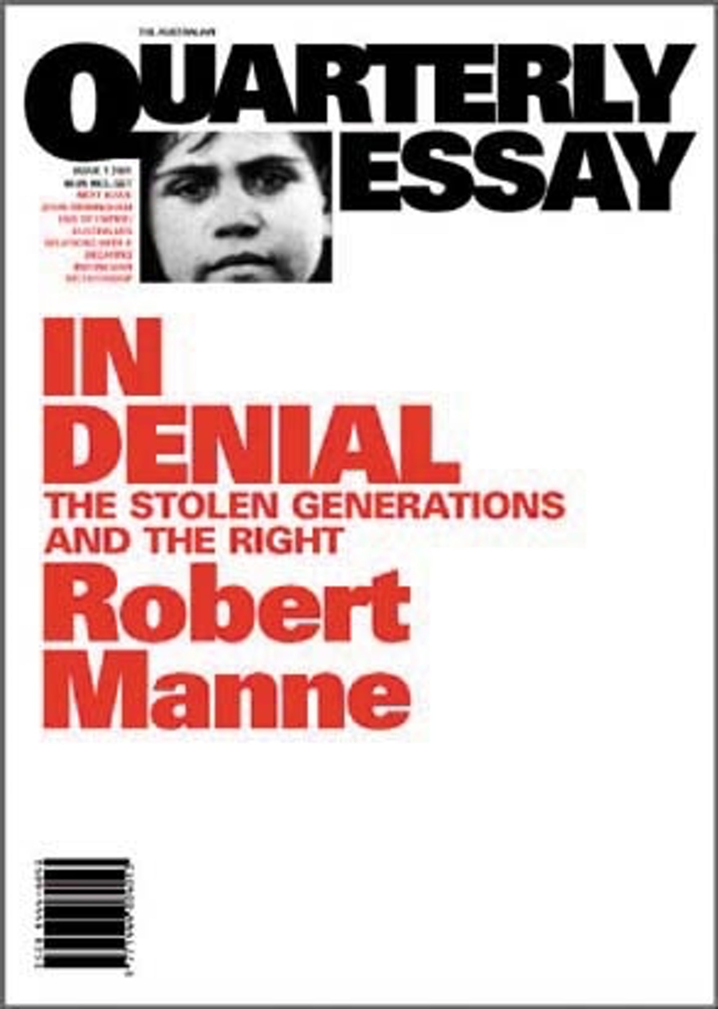 in denial the stolen generations the right quarterly essay  in denial the stolen generations the right quarterly essay 1 penguin books