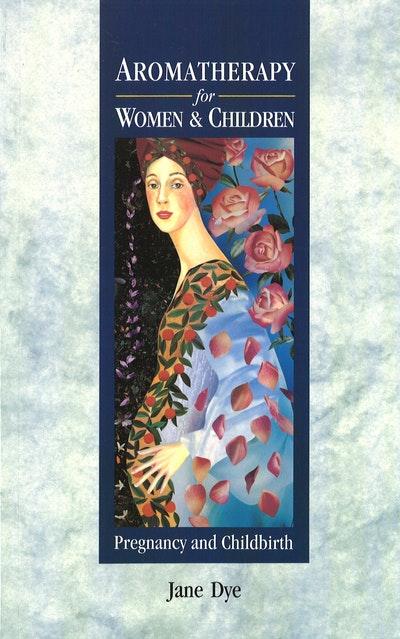 Aromatherapy For Women & Children