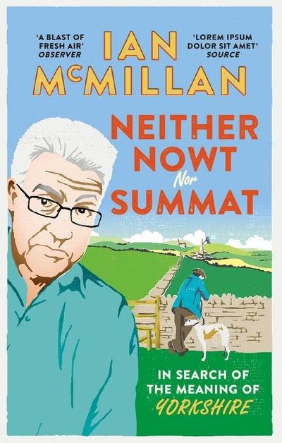 Neither Nowt Nor Summat