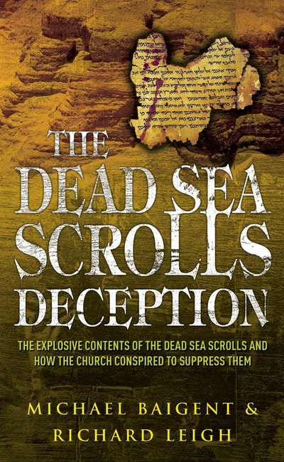 The Dead Sea Scrolls Deception