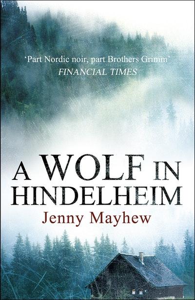 A Wolf in Hindelheim