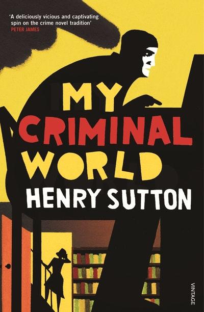 My Criminal World