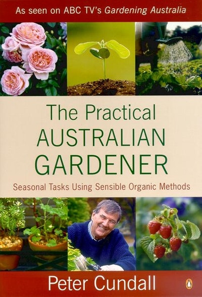 The Practical Australian Gardener