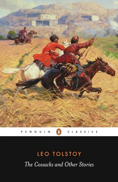 Book Cover: The Cossacks and Other Stories: Stories of Sevastopol; The Cossacks; Hadji Murat