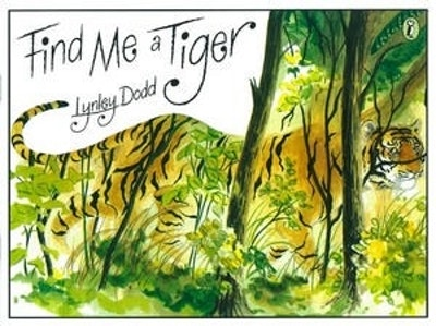 Book Cover:  Find Me a Tiger