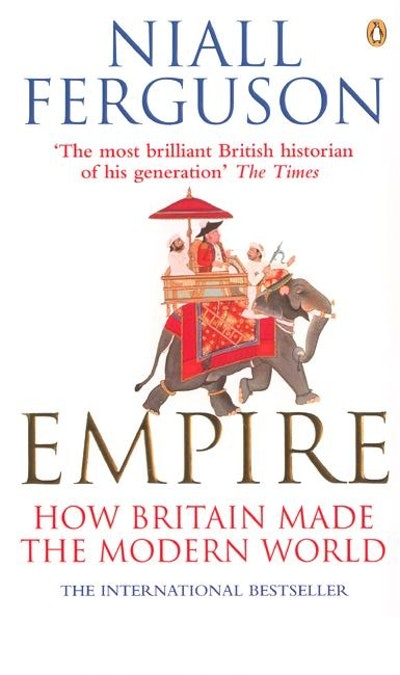 Book Cover:  Empire: How Britain Made the Modern World