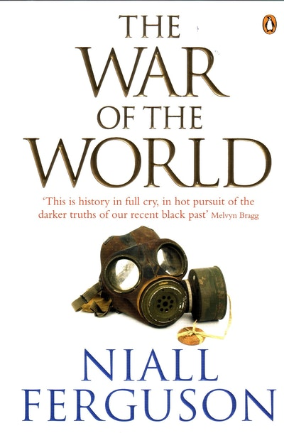 Book Cover: The War of the World: History's Age of Hatred