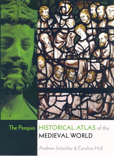 The Penguin Historical Atlas Of The Medieval World