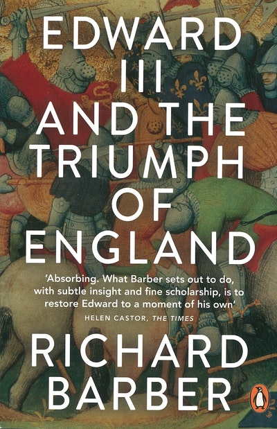 Edward III And The Triumph Of England