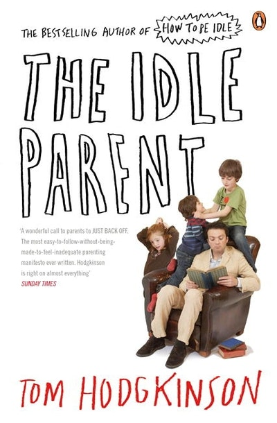 The Idle Parent