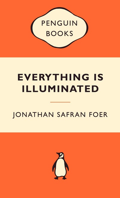 Book Cover:  Everything Is Illuminated: Popular Penguins