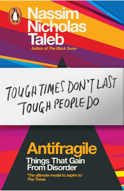 Book Cover:  Antifragile: Things that Gain from Disorder
