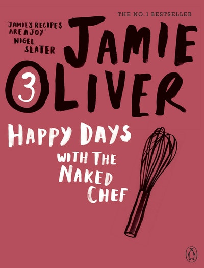 Book Cover:  Happy Days with the Naked Chef