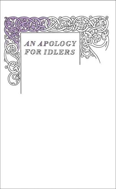 Book Cover:  Great Ideas: An Apology for Idlers