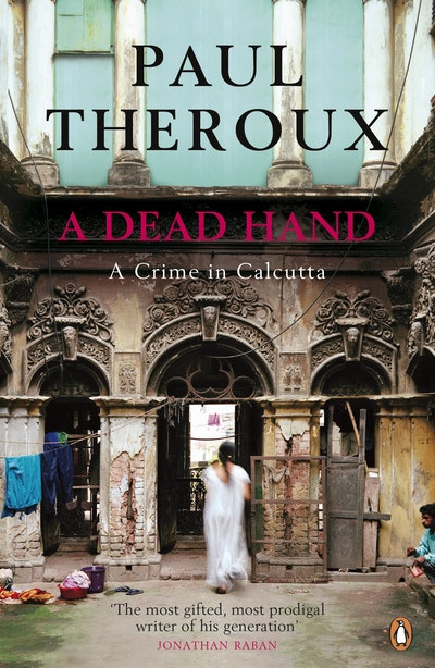 Book Cover: A Dead Hand: A Crime in Calcutta