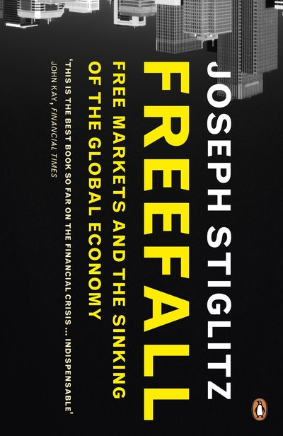 Book Cover:  Freefall: Free Markets And The Sinking Of The Global Economy
