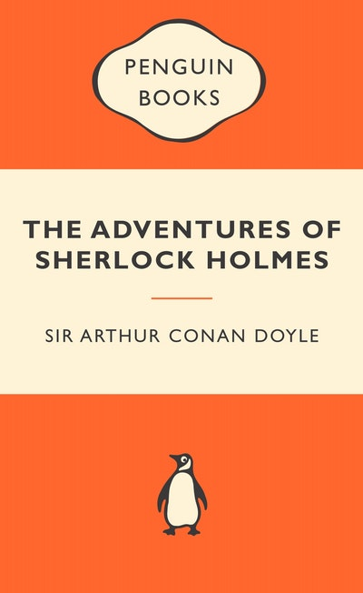The Adventures of Sherlock Holmes: Popular Penguins