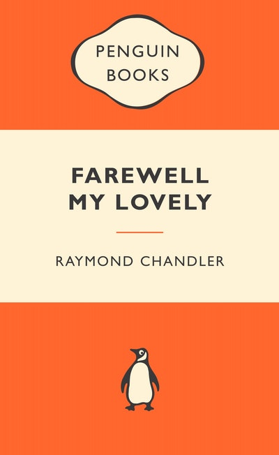 Farewell My Lovely: Popular Penguins