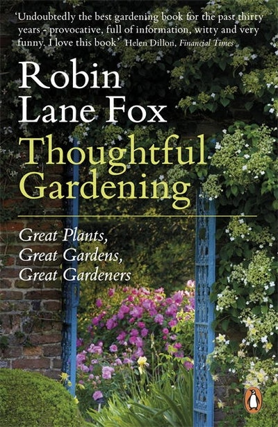 Book Cover:  Thoughtful Gardening: Great Plants, Great Gardens, Great Gardeners