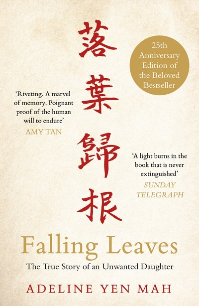 Book Cover:  Falling Leaves: The True Story of an Unwanted Chinese Daughter