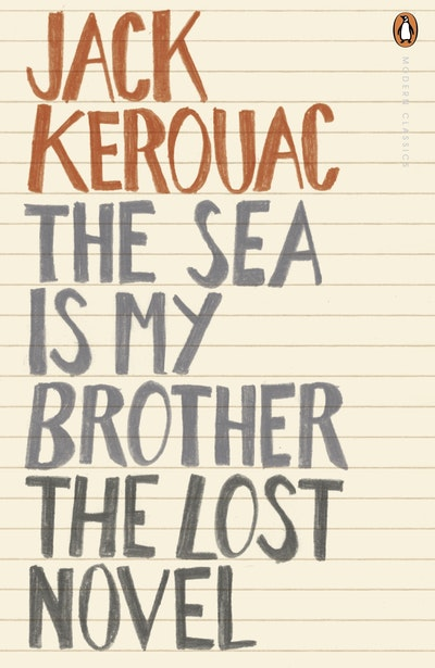 Book Cover:  Sea Is My Brother: The Lost Novel, The