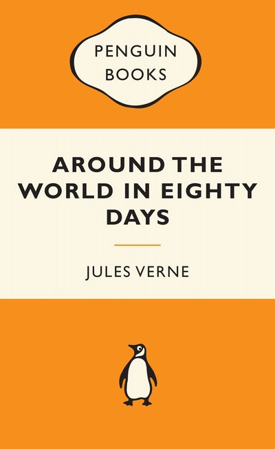 Book Cover:  Around the World in Eighty Days: Popular Penguins