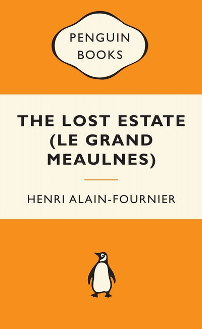 The Lost Estate (Le Grand Meaulnes): Popular Penguins