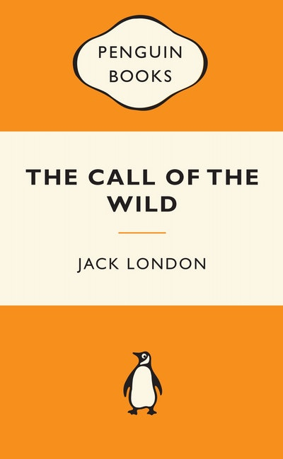 Book Cover: The Call of the Wild: Popular Penguins
