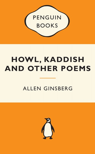 Howl, Kaddish & Other Poems: Popular Penguins