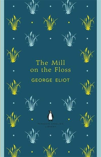 Book Cover: The Mill on the Floss: Penguin English Library
