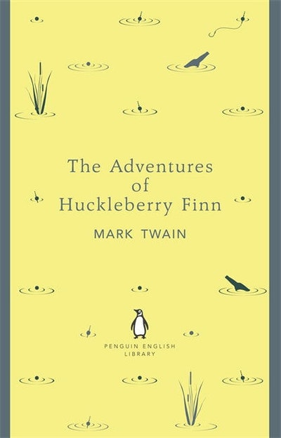 Book Cover: The Adventures of Huckleberry Finn: Penguin English Library