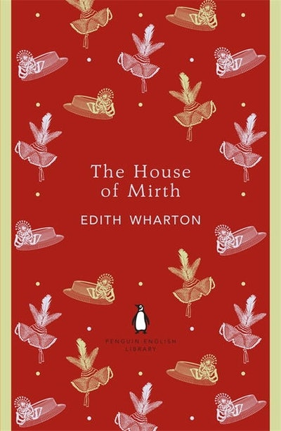 Book Cover: The House of Mirth: Penguin English Library