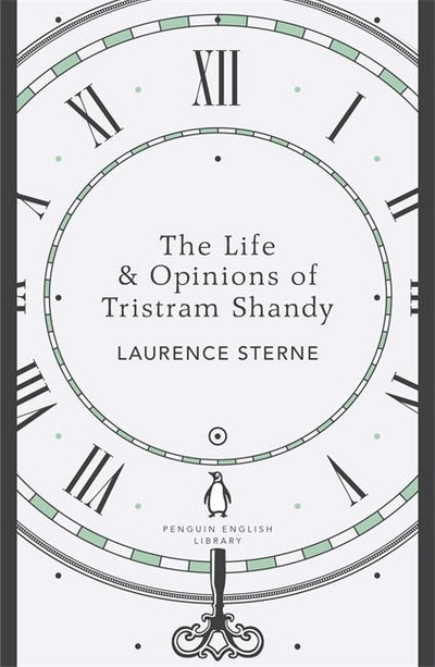 Book Cover: The Life & Opinions of Tristram Shandy: Penguin English Library