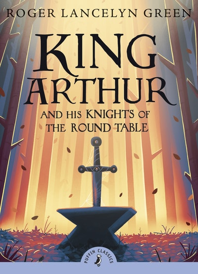 Book Cover:  King Arthur and his Knights of the Round Table
