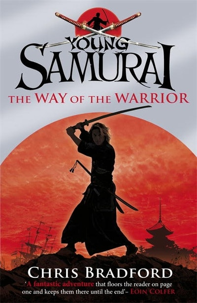 Book Cover:  Way Of The Warrior: Young Samurai: Book 1, The