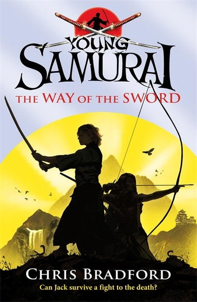Book Cover: The Way of the Sword: Young Samurai: Book 2