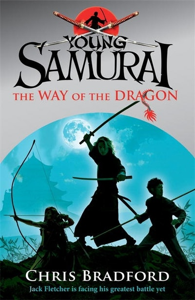 Book Cover: The Way of the Dragon: Young Samurai: Book 3