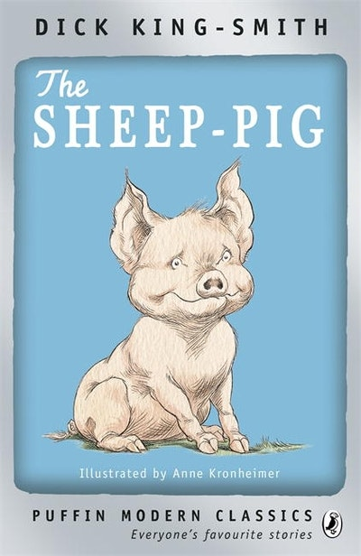 Book Cover: The Sheep-Pig: Puffin Modern Classic