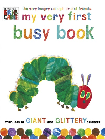 The Very Hungry Caterpillar & Friends: My Very First Busy Book
