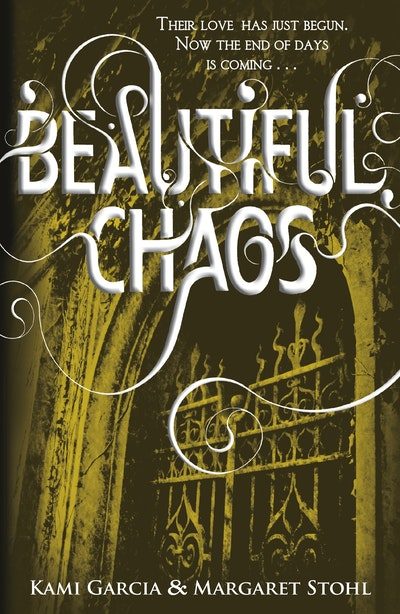 Book Cover:  Beautiful Chaos: The Caster Chronicles Volume 3