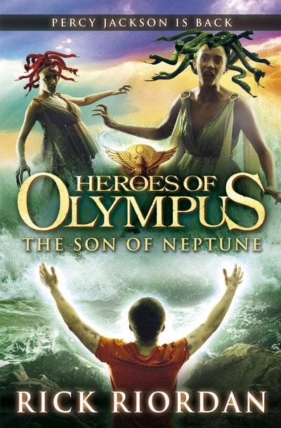 Son Of Neptune: Heroes Of Olympus (Book 2)