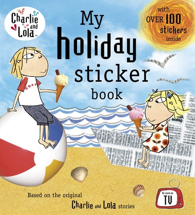 Book Cover:  Charlie and Lola: My Holiday Sticker Book
