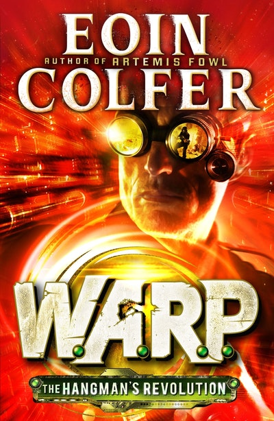 Book Cover: The Hangman's Revolution: W.A.R.P Book 2