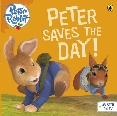 Book Cover:  Peter Rabbit Animation: Peter Saves the Day!