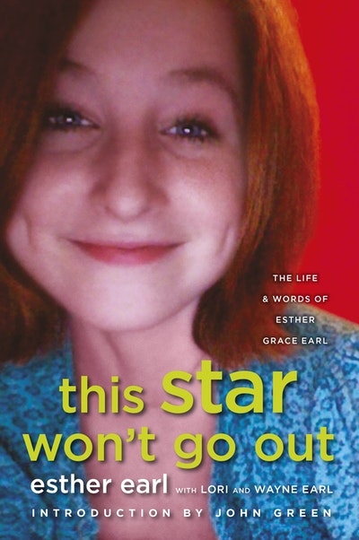 Book Cover:  This Star Won't Go Out: The Life and Words of Esther Grace Earl