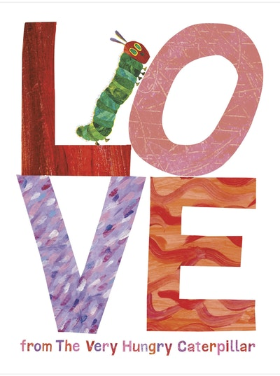 Book Cover:  Love from The Very Hungry Caterpillar