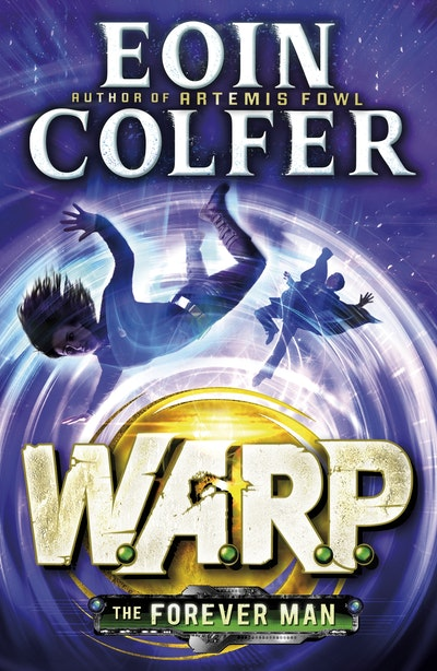 Book Cover:  Forever Man: W.A.R.P. (Book 3), The