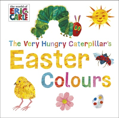 Book Cover: The Very Hungry Caterpillar: Easter Colours